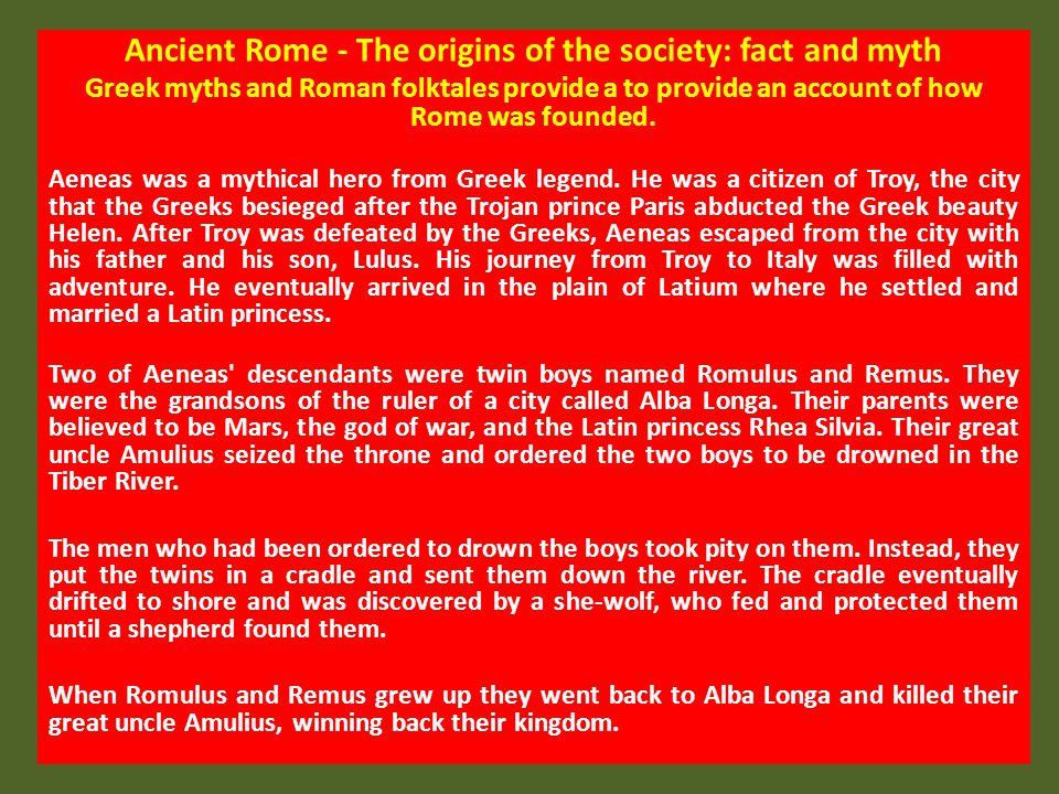 Ancient Rome - The origins of the society: fact and myth