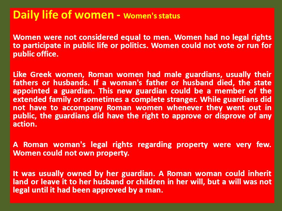 Daily life of women - Women s status