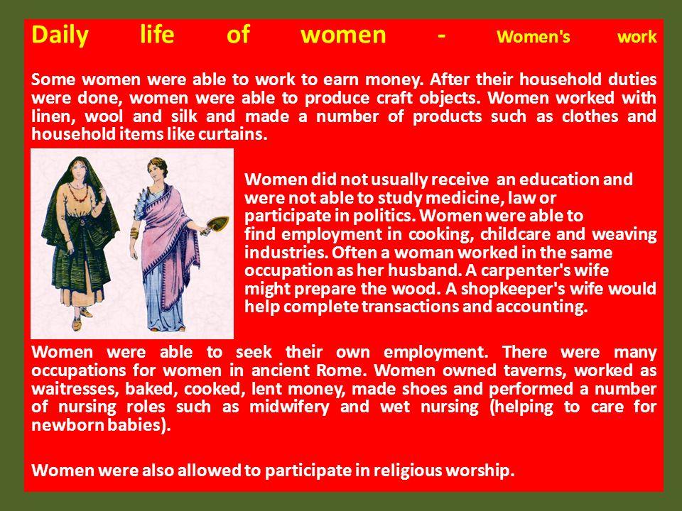 Daily life of women - Women s work
