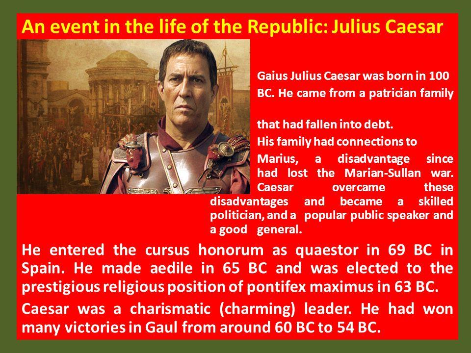 An event in the life of the Republic: Julius Caesar