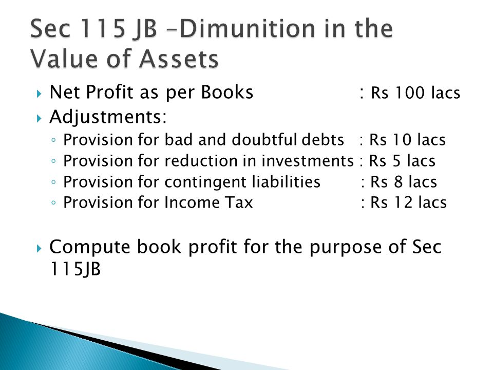 Sec 115 JB –Dimunition in the Value of Assets