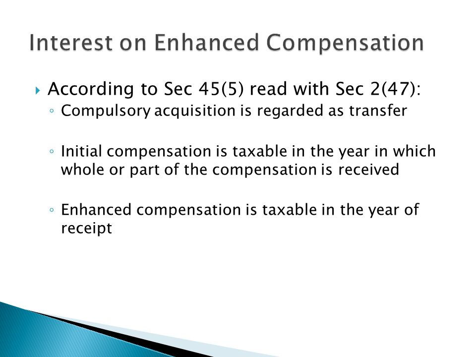 Interest on Enhanced Compensation