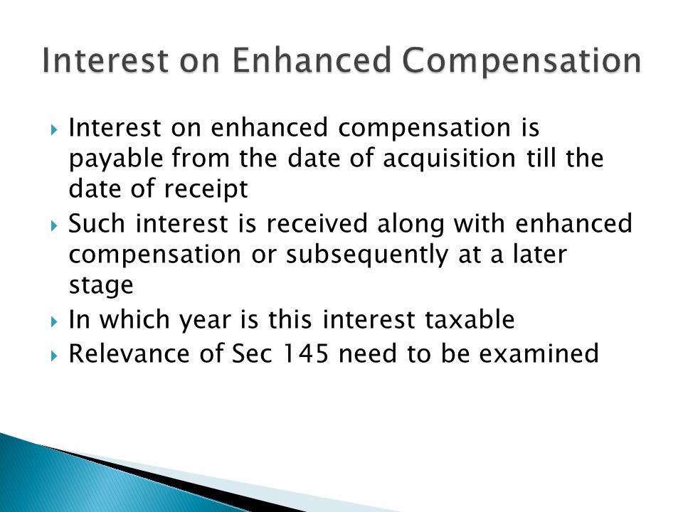 Interest on Enhanced Compensation