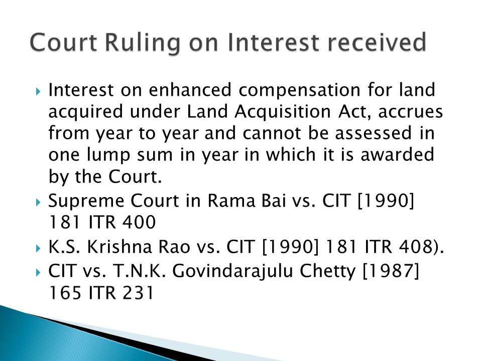 Court Ruling on Interest received