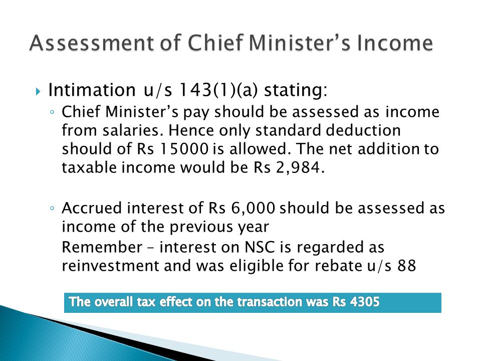 Assessment of Chief Minister's Income