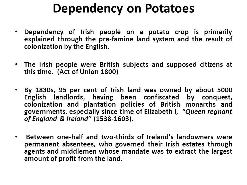 Dependency on Potatoes