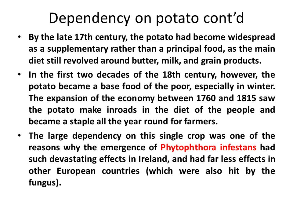 Dependency on potato cont'd