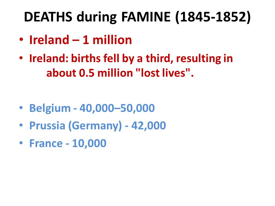 DEATHS during FAMINE (1845-1852)