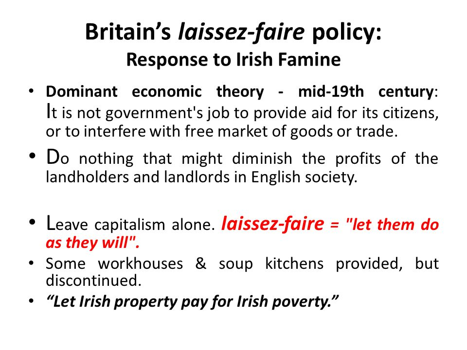 Britain's laissez-faire policy: Response to Irish Famine