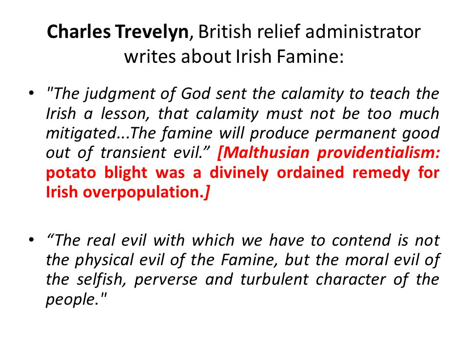 Charles Trevelyn, British relief administrator writes about Irish Famine: