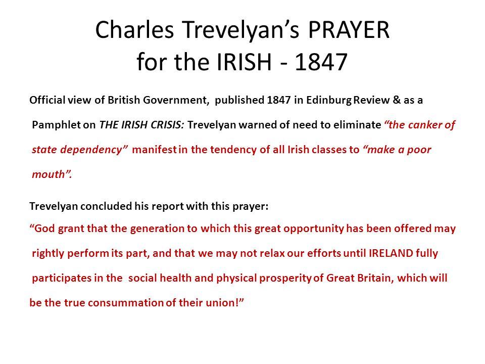 Charles Trevelyan's PRAYER for the IRISH - 1847