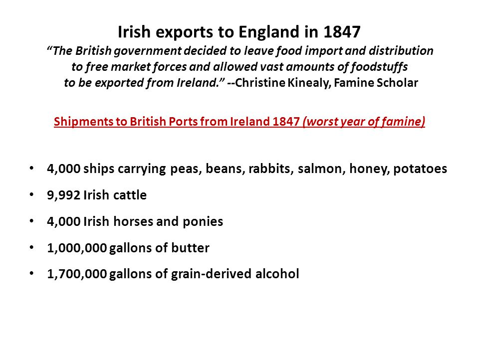 Shipments to British Ports from Ireland 1847 (worst year of famine)
