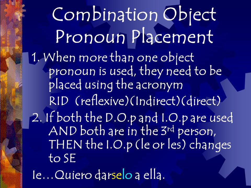 Combination Object Pronoun Placement