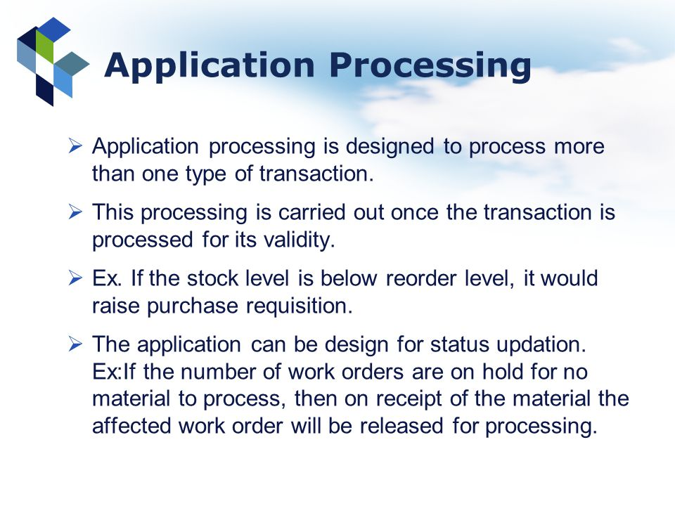 Application Processing