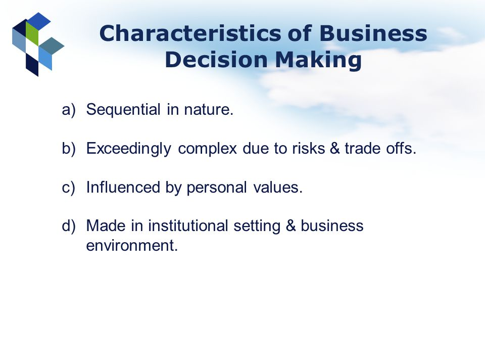 Features of decision making in a