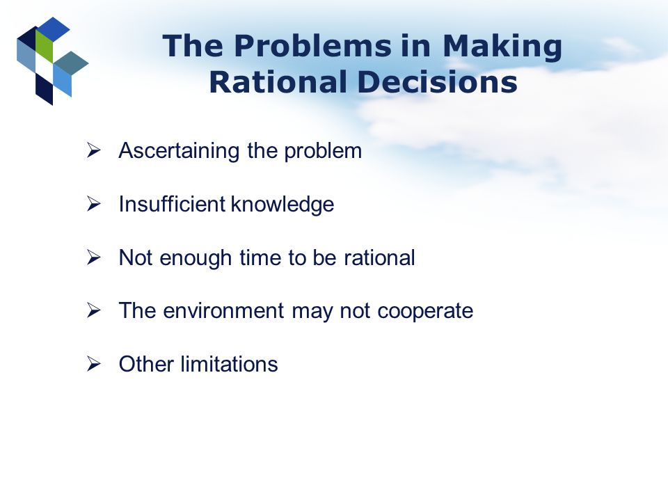The Problems in Making Rational Decisions