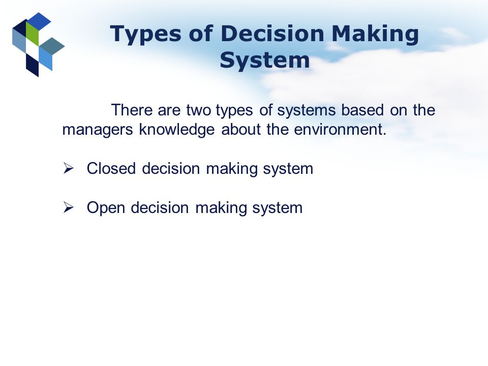 Types of Decision Making System
