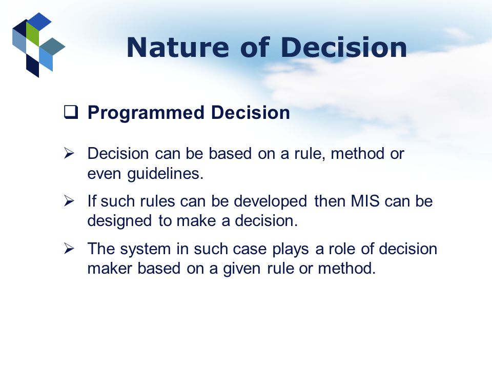 Nature of Decision Programmed Decision