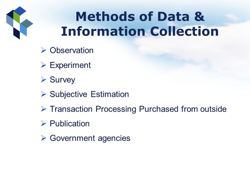 Methods of Data & Information Collection