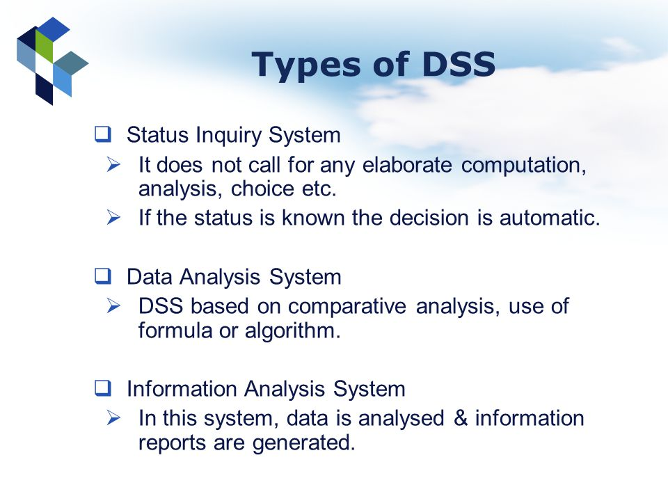 Types of DSS Status Inquiry System