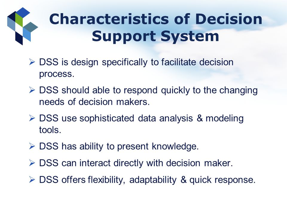 Characteristics of Decision Support System