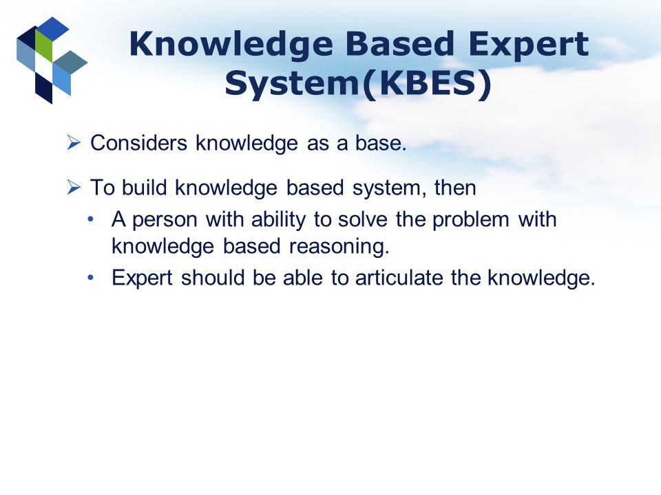 Knowledge Based Expert System(KBES)