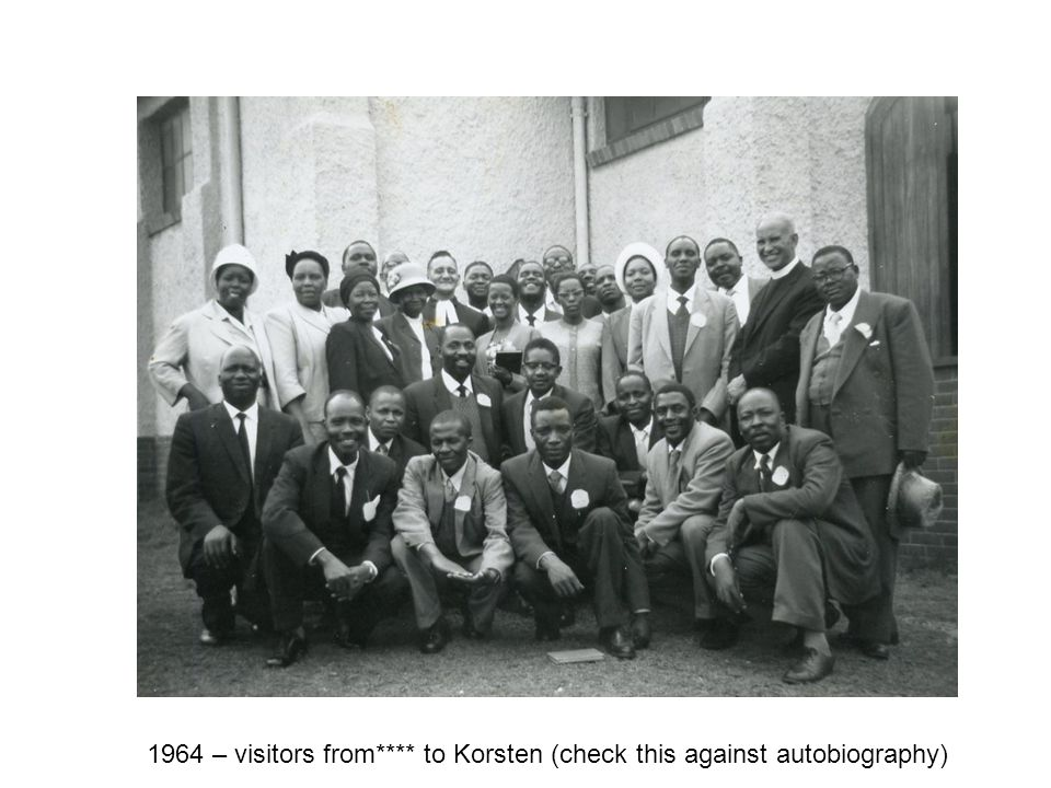 1964 – visitors from**** to Korsten (check this against autobiography)