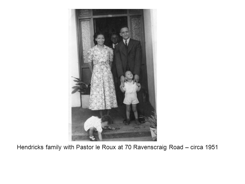 Hendricks family with Pastor le Roux at 70 Ravenscraig Road – circa 1951