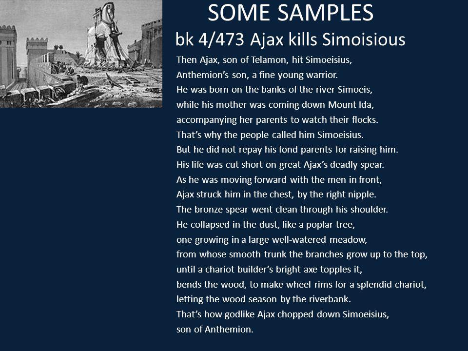 SOME SAMPLES bk 4/473 Ajax kills Simoisious