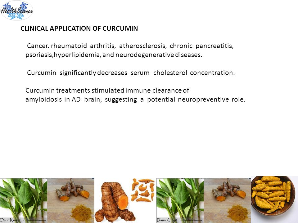 CLINICAL APPLICATION OF CURCUMIN