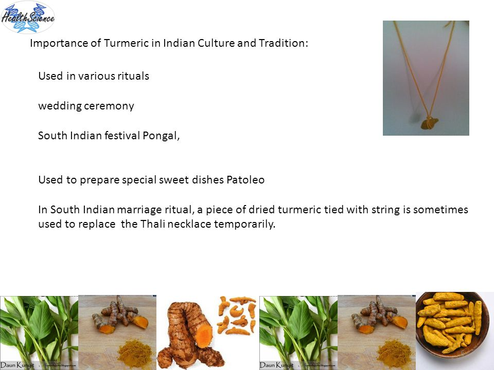 Importance of Turmeric in Indian Culture and Tradition: