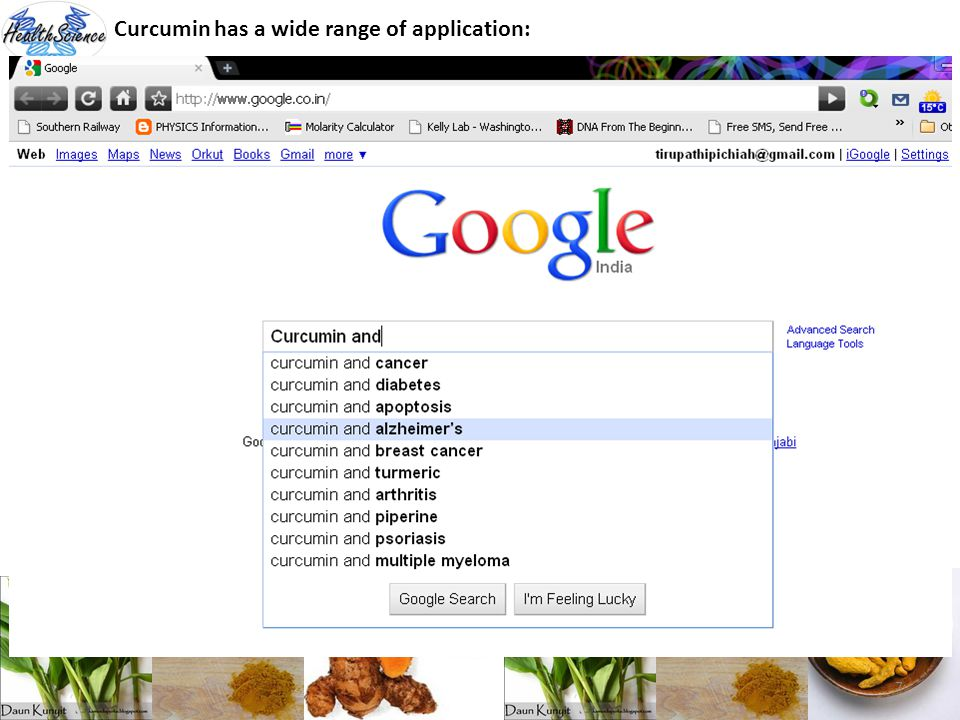 Curcumin has a wide range of application: