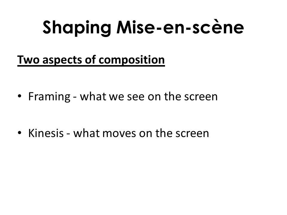 Shaping Mise-en-scène