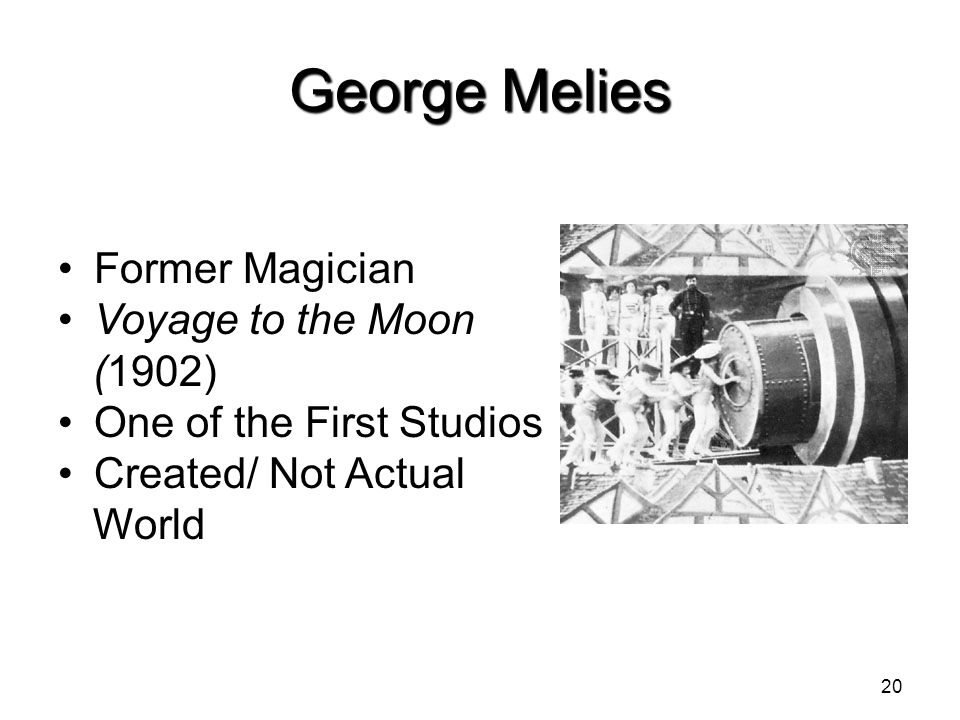 George Melies Former Magician Voyage to the Moon (1902)