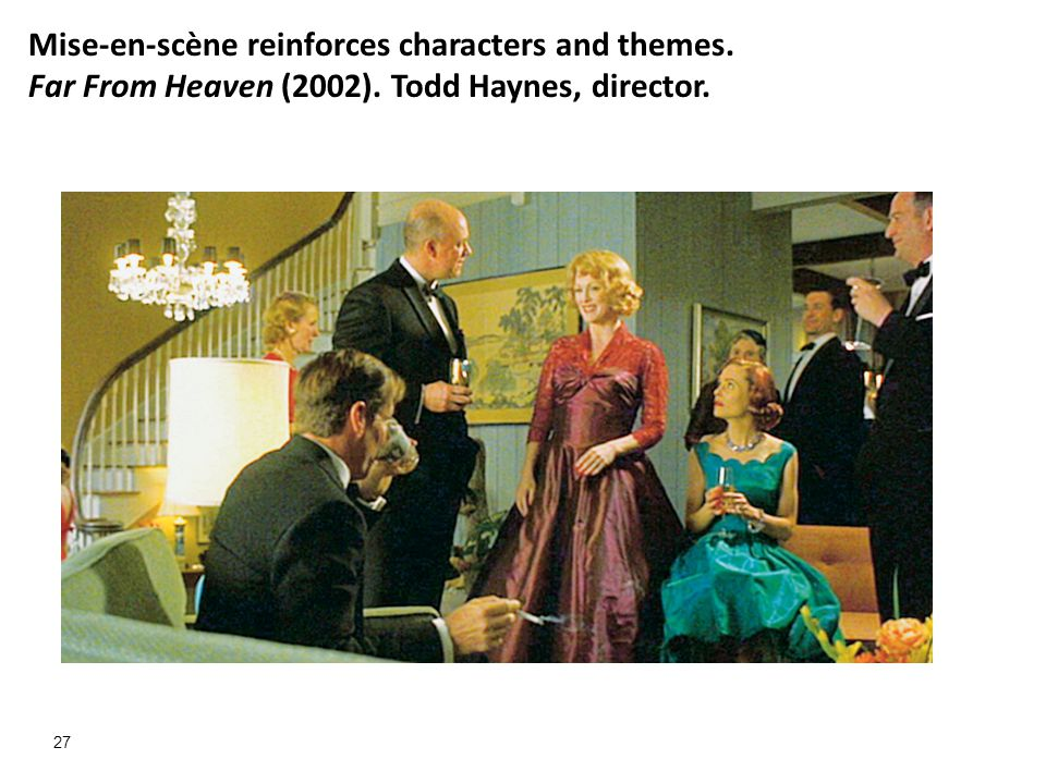 Mise-en-scène reinforces characters and themes.