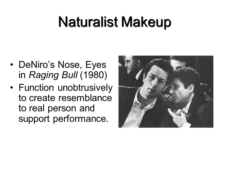 Naturalist Makeup DeNiro's Nose, Eyes in Raging Bull (1980)