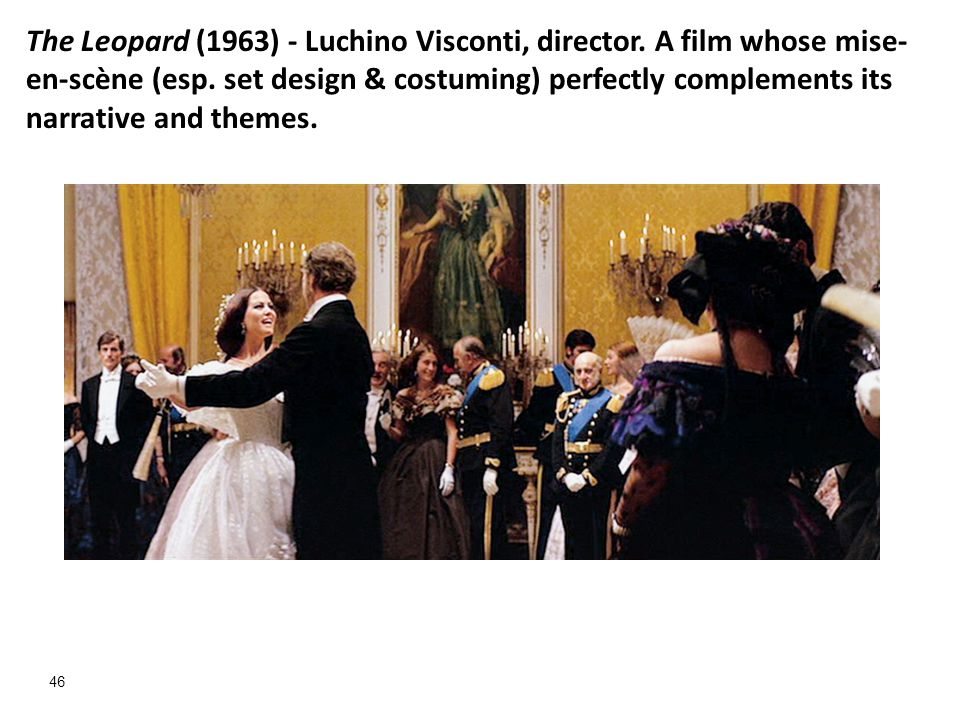 The Leopard (1963) - Luchino Visconti, director
