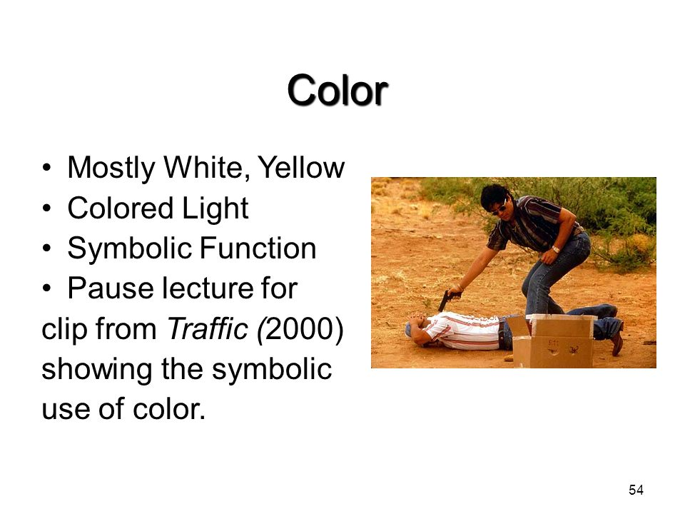 Color Mostly White, Yellow Colored Light Symbolic Function