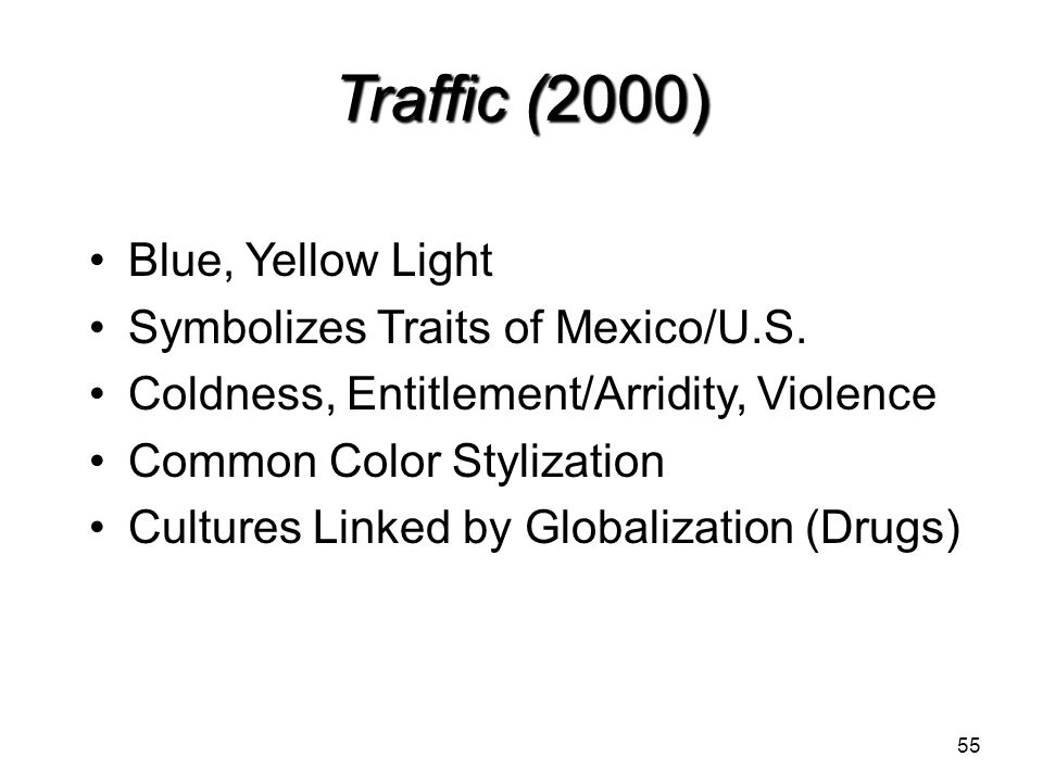 Traffic (2000) Blue, Yellow Light Symbolizes Traits of Mexico/U.S.