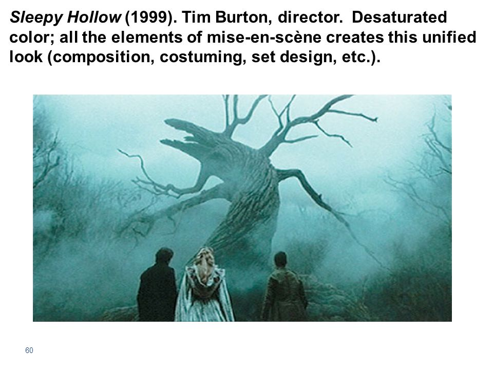 Sleepy Hollow (1999). Tim Burton, director