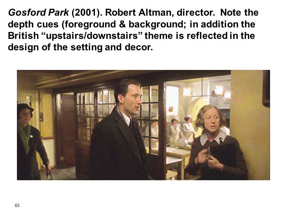 Gosford Park (2001). Robert Altman, director