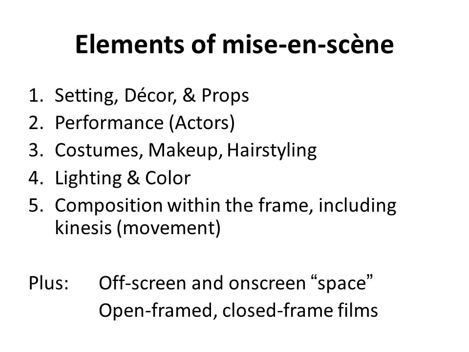 Elements of mise-en-scène