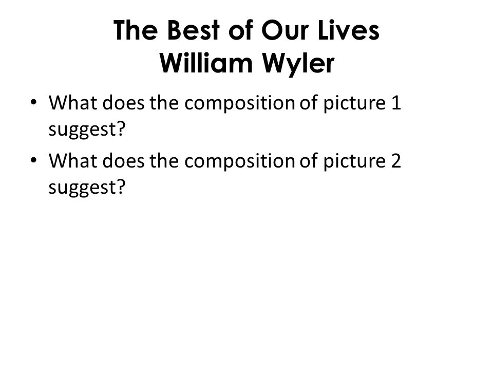 The Best of Our Lives William Wyler