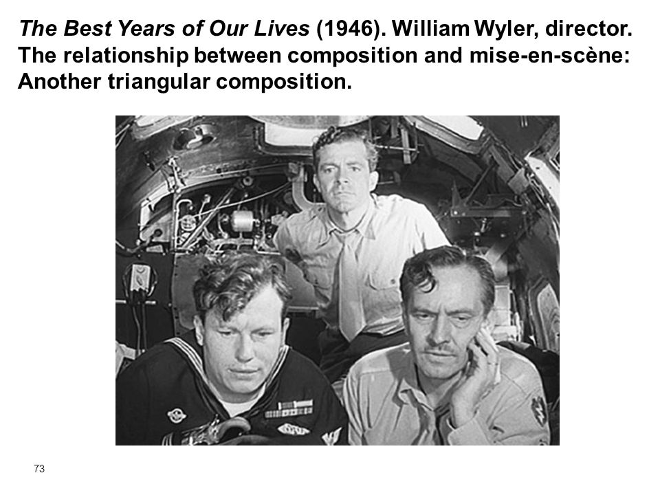 The Best Years of Our Lives (1946). William Wyler, director
