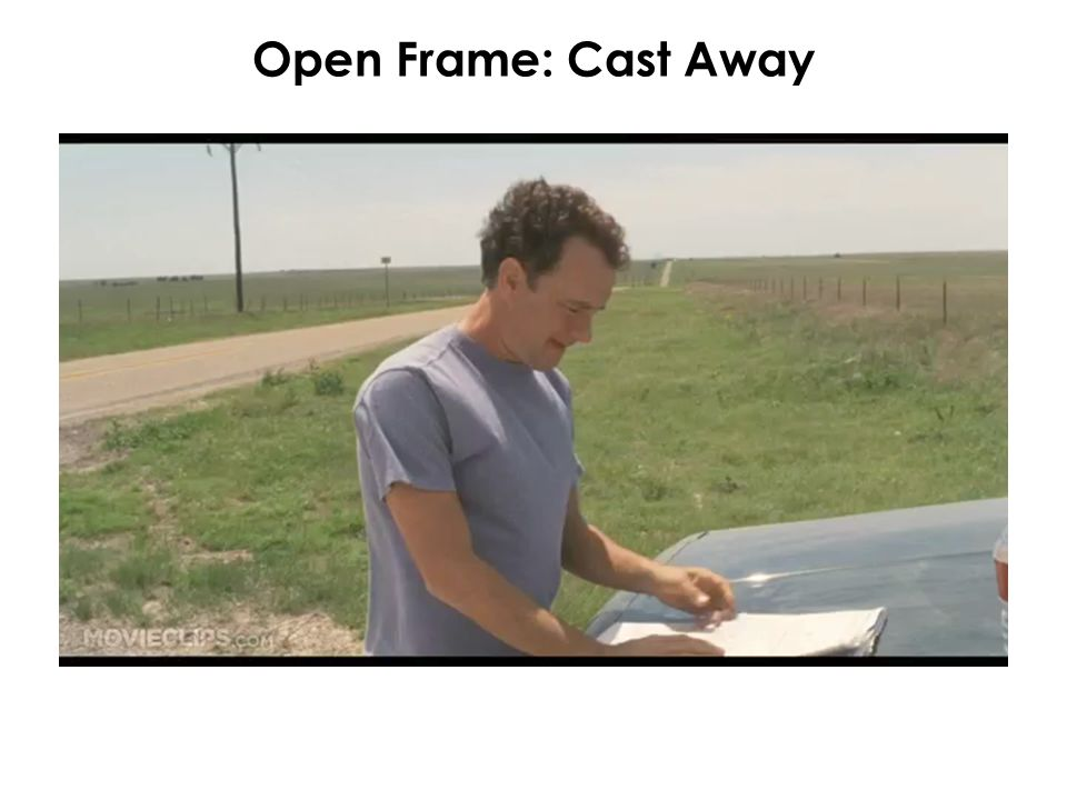 Open Frame: Cast Away