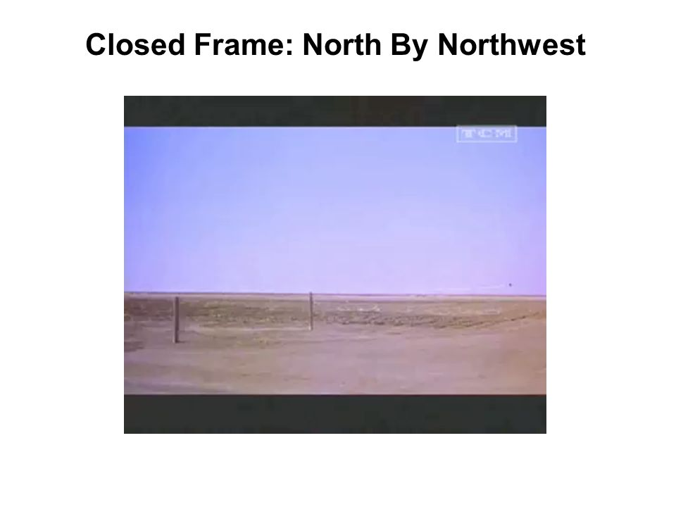 Closed Frame: North By Northwest
