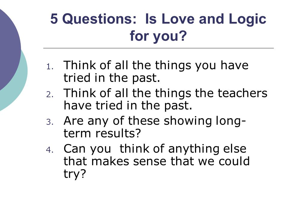 5 Questions: Is Love and Logic for you