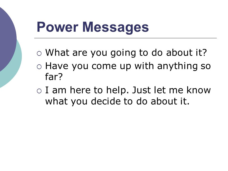 Power Messages What are you going to do about it