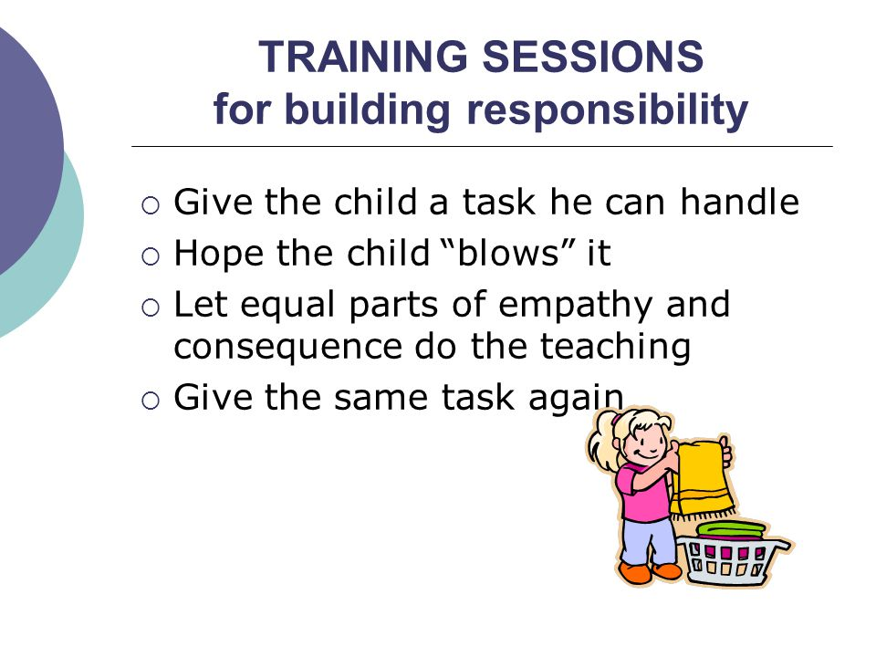 TRAINING SESSIONS for building responsibility
