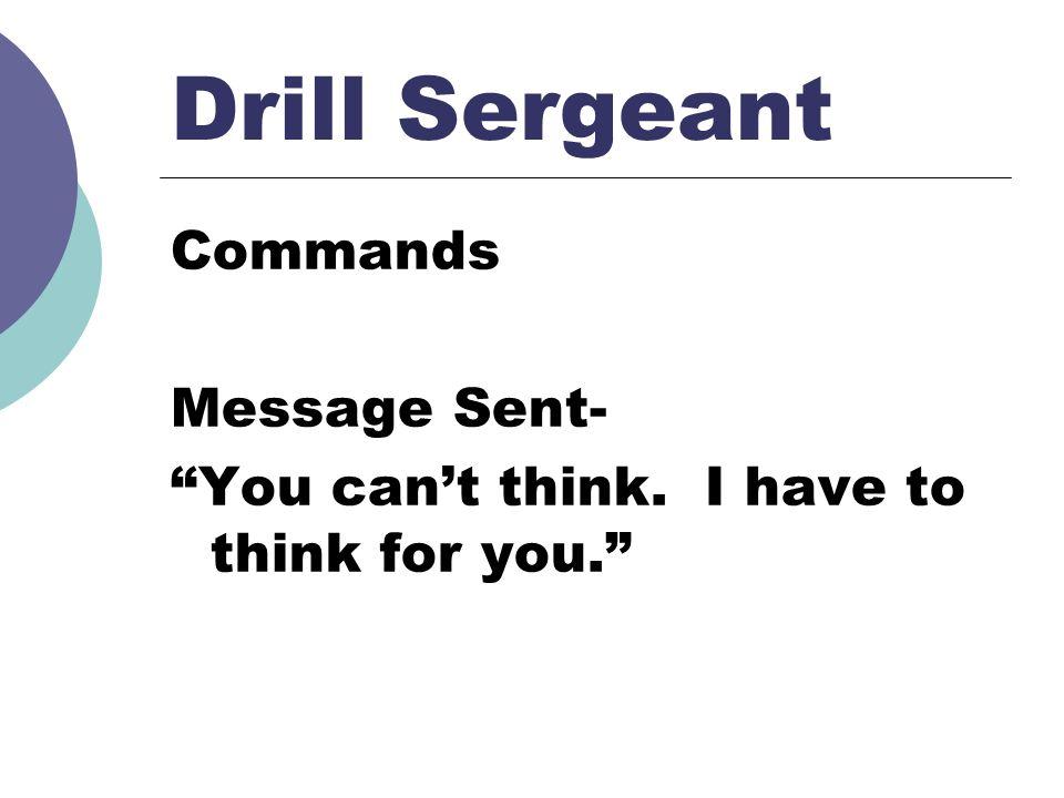 Drill Sergeant Commands Message Sent-